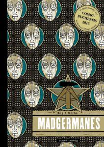 Madgermanes ist ein Graphic Novel, das dem Leser nahegeht.